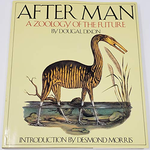 9780176014667: After Man - A Zoology of the Future: [Hardcover] by Dixon, Dougal