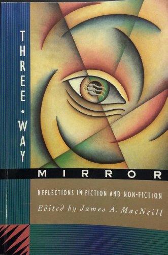 Three Way Mirror: JAMES A MACNEILL