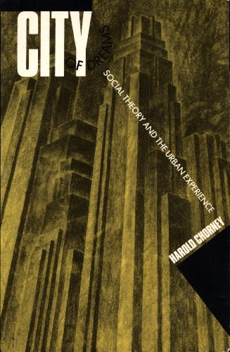 9780176034542: City of Dreams : Social Theory and the Urban Experience