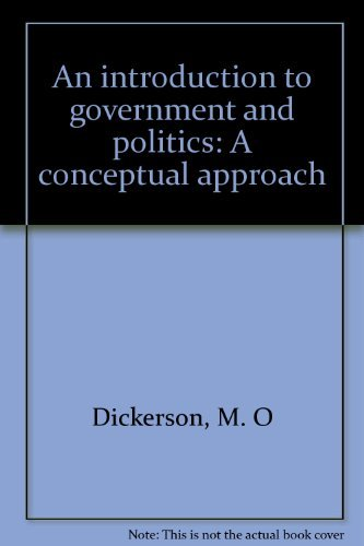 9780176034856: Title: An introduction to government and politics A conce