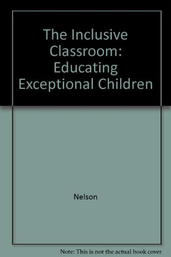 9780176034979: The Inclusive Classroom: Educating Exceptional Children