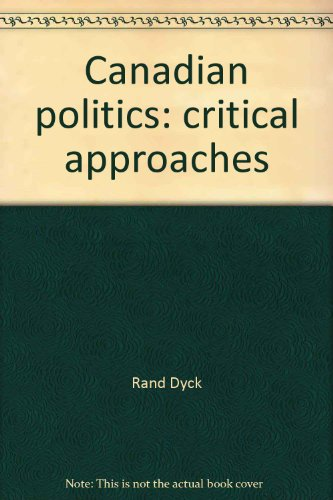 9780176035136: Canadian politics: critical approaches