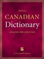 9780176047269: Nelson Canadian dictionary of the English language: An encyclopedic reference