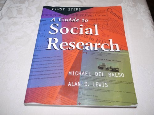 A Guide to Social Research: First Steps: Del Balso; Lewis