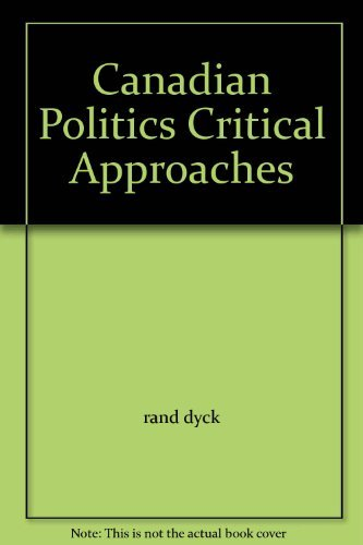 9780176049300: Canadian Politics Critical Approaches