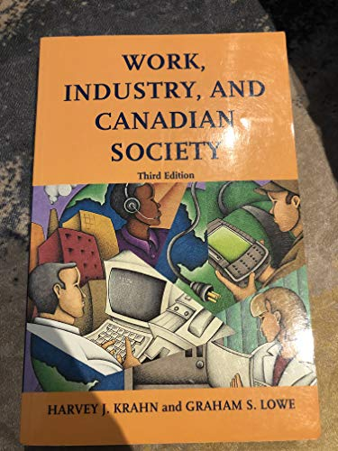 9780176056094: Work Industry and Canadian Society