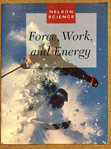 9780176057787: NELSON SCIENCE 8: FORCE, WORK, & ENERGY