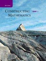 CONSTRUCTING MATHEMATICS, BOOK 1: BARRY ET AL