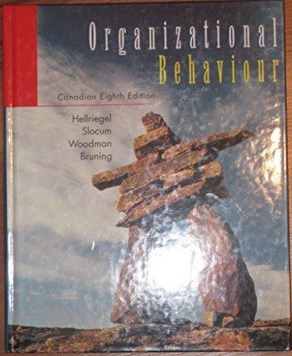 Organizational Behavior: Hellriegel; Slocum; Woodman;