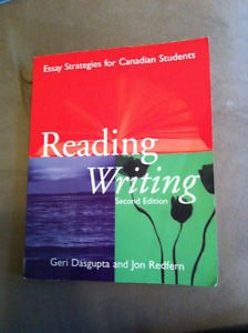 Reading Writing: Essay Strategies for Canadian Students: Dasgupta, Geri; Redfern,