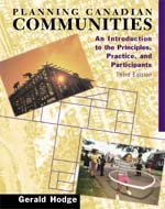 9780176073794: Planning Canadian Communities: An Introduction to the Principles, Practice and Participants