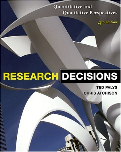 9780176102951: Research Decisions: Quantitative and Qualitative Perspectives