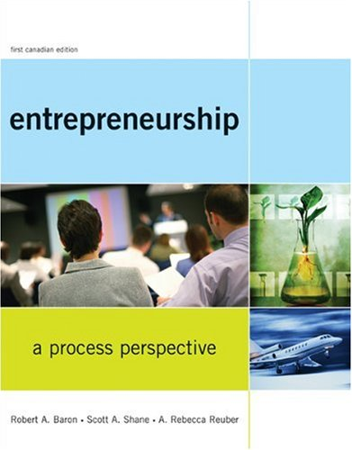 Entrepreneurship: A Process Perspective: Robert A. Baron,