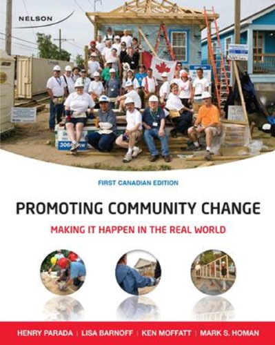 9780176104306: Promoting Community Change: Making it Happen in the Real World