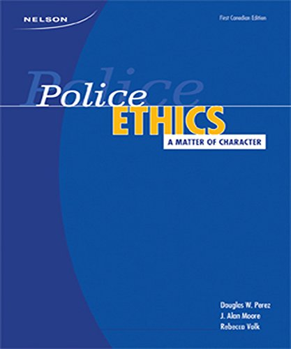 9780176104412: Police Ethics: A Matter of Character