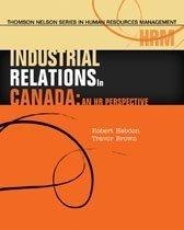 9780176104474: Industrial Relations in Canada [Hardcover] by Hebdon, Robert; Brown, Travor