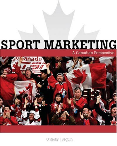 9780176104580: Sport Marketing: a Canadian Perspective