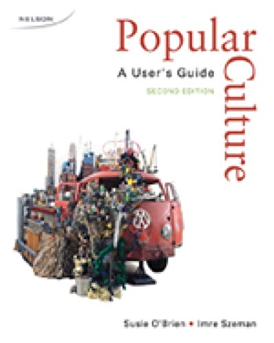 9780176104672: Popular Culture a User's Guide Second Edition