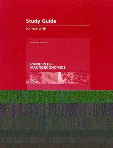 PRINCIPLES OF MACROECONOMICS STUDY GUIDE: Mankiw, Gregory; Kneebone,