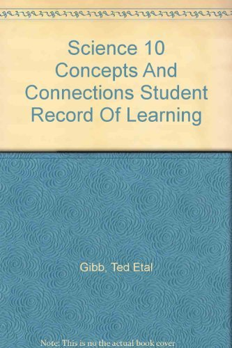 9780176121358: Science 10 Concepts And Connections Student Record Of Learning
