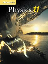 9780176121365: Nelson Physics 11: Student Text (National Edition)