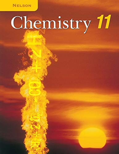 9780176121402: Nelson Chemistry 11: Student Text (National Edition)