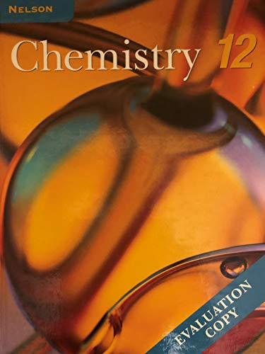 9780176121457: Nelson Chemistry 12: Student Text (National Edition)