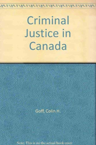 9780176167790: Criminal Justice in Canada