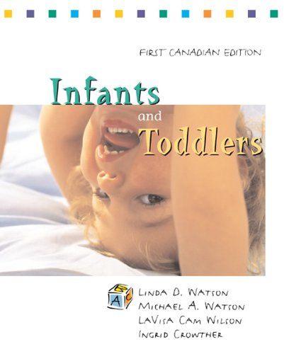 Infants & Toddlers : Curriculum & Teaching: Michael A Watson