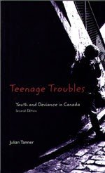 9780176168179: Teenage troubles: Youth and deviance in Canada