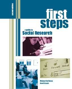 First steps: A guide to social research: Michael Del Balso