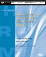 MANAGEMENT OF OCCUPATIONAL HEALTH & SAFETY : Jim Montgomery, Kevin