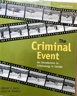 9780176169077: The Criminal Event : An Introduction to Criminology in Canada