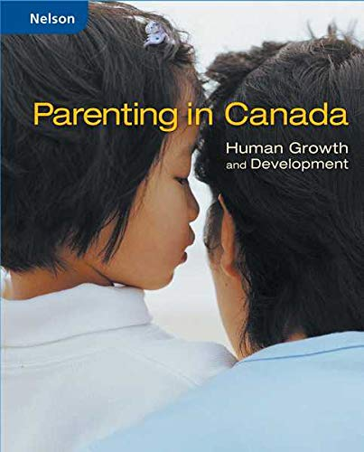 9780176201968: Parenting in Canada : Human Growth and Development