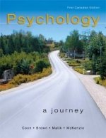 9780176224004: Psychology: A Journey : First Canadian Edition