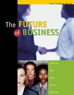 9780176224387: The Future Of Business: First Canadian Edition by Althouse, Norm; Rose, Shirley
