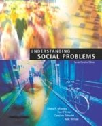 Understanding Social Problems : Second Canadian Edition: Ph.D. Linda A.