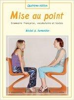 Mise Au Point, Quatrieme Edition: Grammaire Francaise,: Parmentier, Michel Alfred
