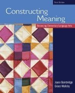 9780176224912: Constructing Meaning: Balancing Elementary Language Arts, Third Edition