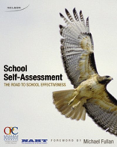 School Self-assessment: The Road To School Effectiveness: Nelson Canada Elhi