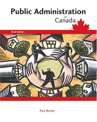 Public Administration in Canada: Paul Barker
