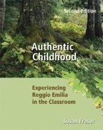 9780176251390: Authentic Childhood: Experiencing Reggio Emilia in the Classroom