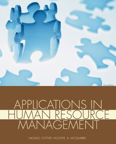 Applications in Human Resource Management, Cases, Exercises,: Stella Nkomo, Myron