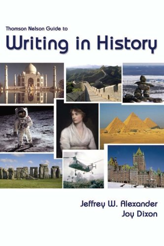 9780176251871: Thomson Nelson Guide to Writing in History