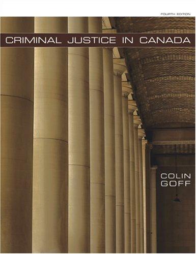 9780176252694: Criminal Justice in Canada, 4th Edition