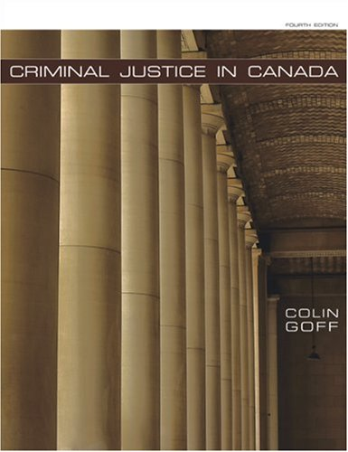 9780176252694: Criminal Justice in Canada, 4th Edition