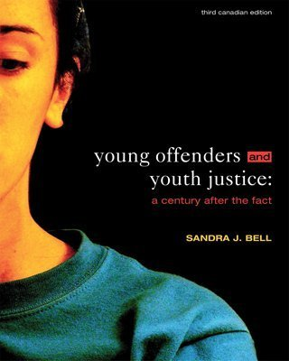 9780176252700: Young Offenders and Youth Justice : A Century After the Fact