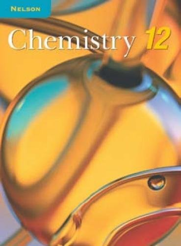 9780176259860: Nelson Chemistry 12: Student Text (National Edition)