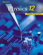 9780176265304: Nelson Physics 12: College Preparation: Student Text