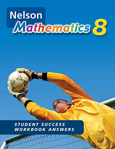 9780176306274: Nelson Mathematics 8 Student Success Workbook Answers